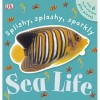 Splishy, Splashy, Sparkly Sea Life