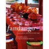 Fandango: Recipes, parties, and license to make magic