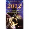 2012 - anul Apocalipsei sau Marea Translatie?