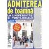ADMITEREA DE TOAMNA LA UNIVERSITATI SI POSTLICEALE
