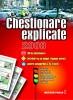 CHESTIONARE EXPLICATE - pentru insusirea si testarea cunostintelor de legislatie rutiera