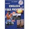 Engleza fara profesor. Curs practic+1cd