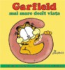 Garfield mai mare decat viata