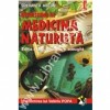 Incursiune in medicina naturista. Editia a IX-a (2 vol. )
