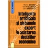 Inteligenta artificiala si sistemele expert in asistarea deciziilor economice
