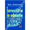 Investitia in educatie