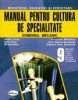 Manual pentru cultura de specialitate, domeniul mecanic. Clasa a IX-a