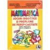 Matematica. Jocuri Didactice si Probleme de Perpicacitate clasele I - IV