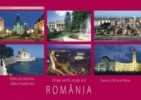 ROMANIA. Orase vechi, orase noi