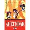 Abecedar. Manual pentru clasa a I-a Cleopatra Mihailescu, Tudora Pitila