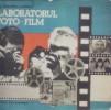 Laboratorul foto-film