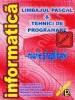 Limbajul Pascal & Tehnici de programare