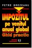 Impozitul pe venitul anual global in Romania. Ghid practic