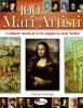 100 Mari Artisti. O calatorie vizuala de la Fra Angelico la Andy Warhol