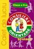 Consiliere si orientare scolara - caiet de lucru clasa II