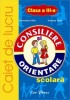 Consiliere si orientare scolara-caiet de lucru clasa a III-a