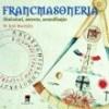 Francmasoneria - simboluri, secrete, semnificatie