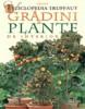 Gradini si plante de interior - Enciclopedia Truffaut