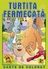 Turtita fermecata - carte de colorat + poveste