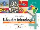 Educatie tehnologica. Caietul elevului pentru clasa a IV-a