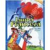 Limba franceza. Manual pentru clasa a VI-a limba moderna 1 - Cavallioti