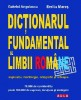 DICTIONARUL FUNDAMENTAL AL LIMBII ROMANE (explicativ, morfologic, ortografic si ortoepic)
