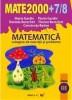 Mate 2000+7/8 Matematica culegere de exercitii si probleme clasa a III-a