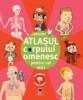 Atlasul corpului omenesc pentru cei mici