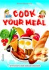 COOK YOUR MEAL