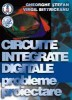 Circuite integrate digitale - probleme, proiectare