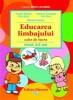Educarea limbajului (nivel 3-5 ani)