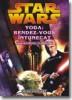 Yoda: Redez-vous intunecat (Seria Razboiul Clonelor)
