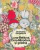 Luna-Betiluna Dora-Minodora si Gradinita