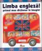 Limba engleza primul meu dictionar in imagini