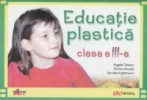 Educatie plastica. Caietul elevului clasa a III-a. Akademos Art