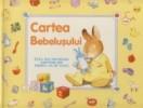 Cartea Bebelusului - Cele mai frumoase amintiri din primul an de viata