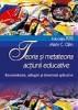 Teoria si metateoria actiunii educative. Reconsiderare, adaugiri si demersuri